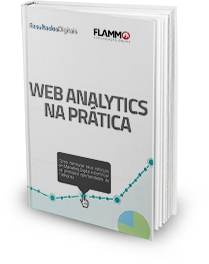 Web Analytics: como medir seus esforços de marketing